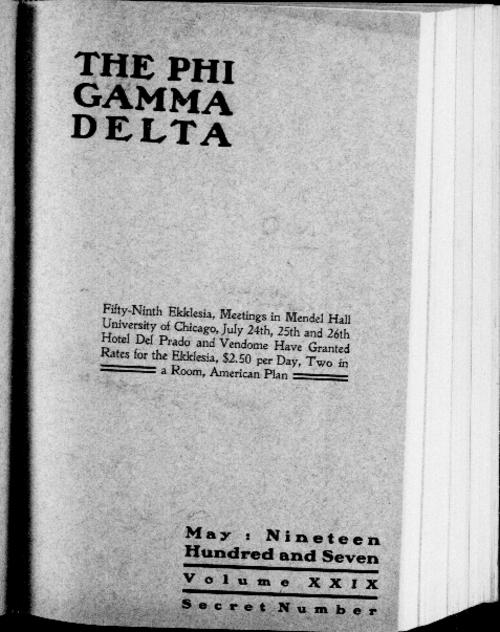 The Phi Gamma Delta Magazine, May 1907. The edition is 68 pages in length. This edition contains annual reports of Phi Gamma Delta and as such may contain redacted information.