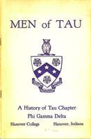 1864-1964 Men of Tau (Readable Version): A history of Tau Chapter of Phi Gamma...