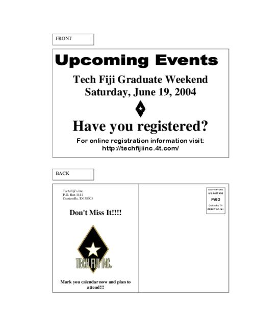 Black and white postcard for the Tech Fiji Graduate Weekend held on Saturday, June 19, 2004 for the Theta Tau chapter at Tennessee Technological University.  The postcard was two-sided and was printed on one sheet.  This was the second of two postcards which advertised this event.