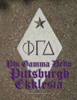 1881-1998 Phi Gamma Delta Pittsburgh Ekklesia