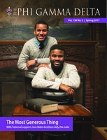 V138E2, The Phi Gamma Delta Magazine, Spring 2017 [Readable Version]