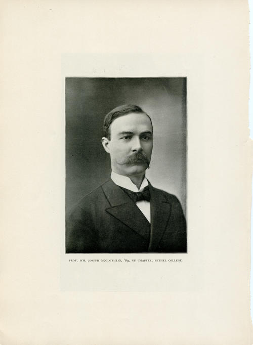 "Professor Wm. Joseph McGlothlin (Bethel College 1889)  Image is from the 1898 Chapter Rolls and Directory. , The 1898 Chapter Rolls and Directory was approved by a resolution at the July 1897 Convention in Nashville, Tennessee.  The directory was financed by T. Alfred Vernon (Yale University 1875) and edited by Fabius M. Clarke (Indiana University 1874).  The directory was a celebration of the 50th anniversary of Phi Gamma Delta's founding in 1848.  The directory, informally called ""The Vernon Catalogue"", was the envy of the Greek world.  It contained 1439 large pages with 211 biographies of graduate members, 375 portraits and 425 other illustrations including chapter house pictures and campus scenes and buildings.  The directory listed 6719 members at the time."