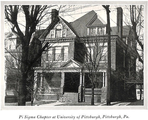 "1927 Pi Sigma Chapter House at University of Pittsburgh.   The Pi Sigma chapter house was purchased in 1919 from University of Pittsburgh Chancellor Samuel Black McCormick, Sr. (Washington & Jefferson College 1880).  Samuel McCormick created the local Phi Zeta Phi fraternity when he was chancellor with the intent of having it become a Phi Gamma Delta chapter.  McCormick owned the house and rented it the fraternity.  After Pi Sigma was chartered in 1916, McCormick sold it to Pi Sigma for $19,000.00 with the help of Roland McCrady (University of Pittsburgh 1911) and Roland's father who took out the mortgage.  Pi Sigma sold the house in 1999.  The house address was 4725 Wallingford Street, Pittsburgh, Pennsylvania  15213.  It was reported to be haunted by a friendly spirit known as ""Brother Basco""."