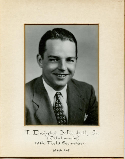 T. Dwight Mitchell, Jr. (University of Oklahoma 1942) served as field secretary from 1946 through 1947. Brother Mitchell is designated ROTPS number 19.