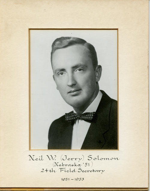 "Neil W. ""Jerry"" Solomon (University of Nebraska 1951) served as field secretary from 1951 through 1953. Brother Solomon is designated ROTPS number 24. Additional Service to Phi Gamma Delta includes Archon Vice President and Archon Councilor."